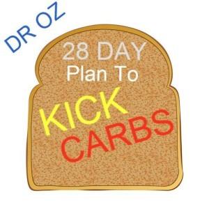Dr Oz: 28 Day Plan to Kick Carbs