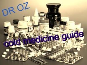 Dr Oz Cold Medicine Guide