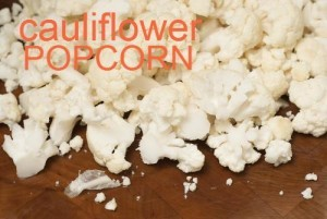 Cauliflower Popcorn Recipe: Dr Oz