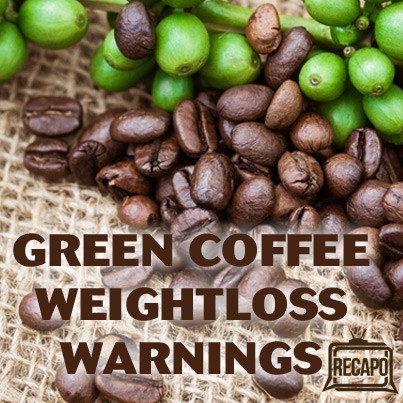 Green Coffee Bean Extract Warnings: Dr Oz