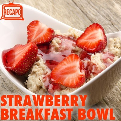 Dr Oz Gluten-Free Recipes: No-Bake Strawberry Microwave Breakfast Bowl