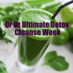 Dr Oz Ultimate Detox Cleanse Week: Belly Fat-Fighting Food & Exercises