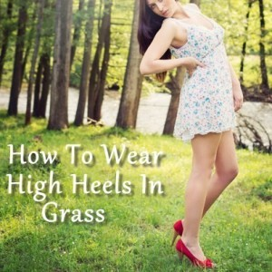 Today Show: How To Wear High Heels In Grass & Scuffed Shoe Remedies