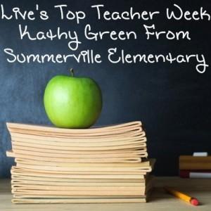 Live Top Teacher Week: Kathy Green From Summerville Elementary School