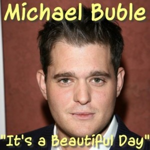 """Today Show: Michael Buble """"It's a Beautiful Day"""" & To Be Loved Album"""
