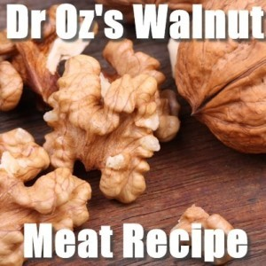 Dr Oz: Sunflower Seed Butter Reduces Age Spots & What is Walnut Meat?