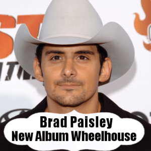 The View: Brad Paisley Wheelhouse Review & The Middle's Eden Sher