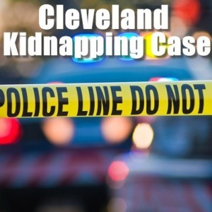 Today: Cleveland Kidnapping Case -Three Women Held By Chains and Ropes