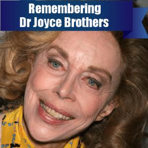 Today: Dr Joyce Brothers Passes Away At 85 & Angelina Jolie Mastectomy