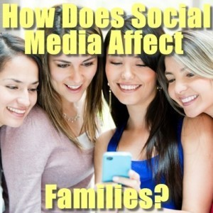 Today: How Social Media Affects Families & Can Affairs Be Empowering?