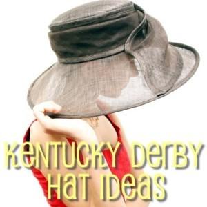 Today: Kentucky Derby Hat Ideas & Tequila Chicken With Fresh Tortillas
