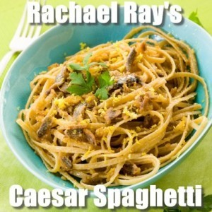 The Chew: Rachael Ray's Secret Caesar Spaghetti Recipe With Anchovies