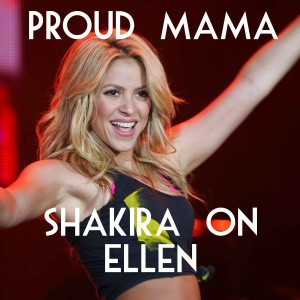 Ellen: Shakira Baby Milan, Giving Birth & Fears About Body After Baby
