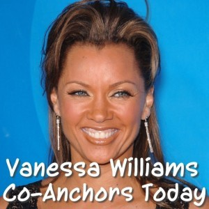 Today: Vanessa Williams Heart Disease & Amber Holcomb American Idol
