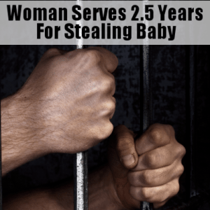 Dr. Phil: Woman Got Two and a Half Years In Prison For Abducting Baby
