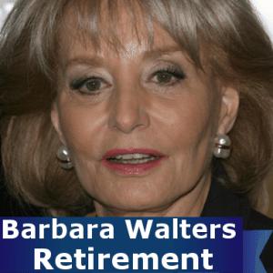 GMA: Barbara Walters Retirement In 2014 & Final Year Interviews