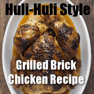 Today Show: Huli-Huli Style Brick Chicken On The Grill Recipe