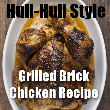 Today Show: Huli-Huli Style Brick Chicken On The Grill Recipe