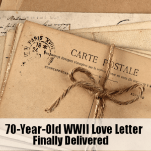 Kelly & Micahel: 70 Yeaar Old World War II Love Letter Delivered
