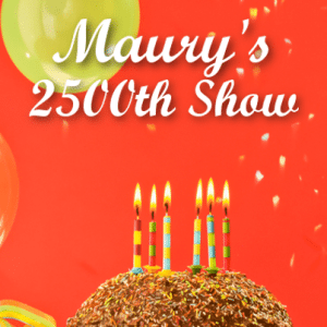 Maury's 2500th Episode: First Guests Return & Anniversary Surprises