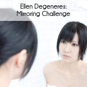 Ellen's Mirroring Challenge & Viggle $20,000 Contest Winner Xandrea