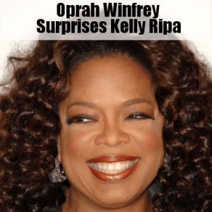 Kelly & Michael Surprised by Oprah Winfrey & The Haves & The Have Nots