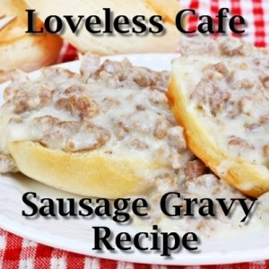 Today: Using Coupons On A Date & Loveless Café Sausage Gravy Recipe