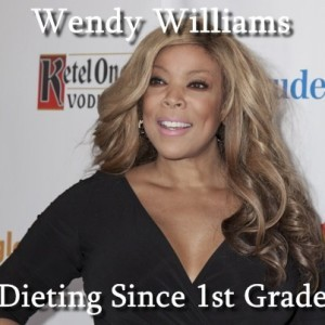 Dr Oz: Wendy Williams Diets in First Grade & Effects of Yo-Yo Dieting