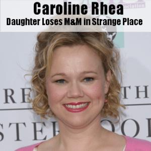 Kelly & Michael: Caroline Rhea's Daughter Loses an M&M Inside Her Body