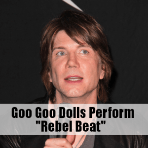 Kelly & Michael: Goo Goo Dolls Perform Rebel Beats & Lucy Liu Co-Hosts