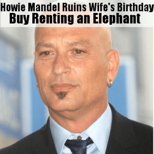 Kelly & Michael The Ride Review & Howie Mandel Elephant Birthday Party