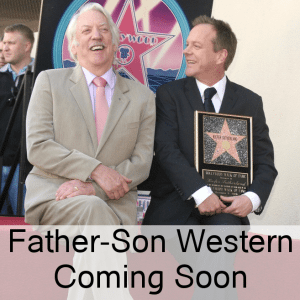 Today: Donald Sutherland Filming Western & Stay At Home Mom Problems