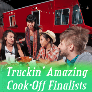 Truckin' Amazing Cook-Off: What the FORK & Ms Cheezious Finalist Round