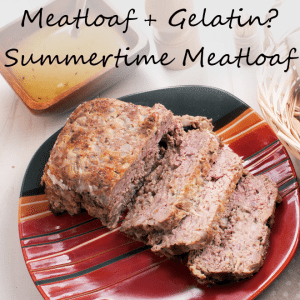 Dr Oz: Jodi's Summertime Meatloaf Recipe with Gelatin Helps Sleep