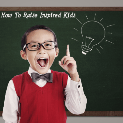 How To Raise Inspired Kids: Listening & Secrets of Happy Families