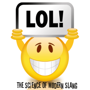 Today: The Origins Of Slang, Modern Slang, & How Does Slang Start?