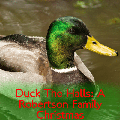 Duck The Halls Duck Dynasty Christmas & Alan Robertson Joins Cast