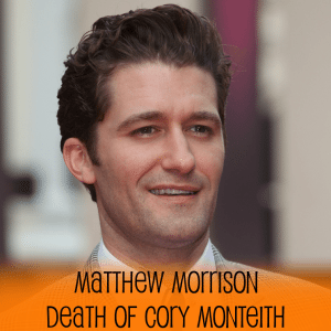 Matthew Morrison's Beach Engagement, Death of Cory Monteith Bonds Glee