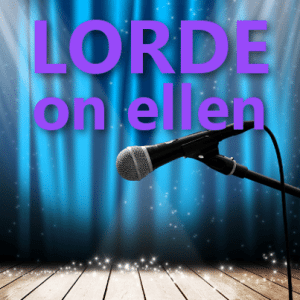 "Ellen: Lorde ""Royals"" Performance & Debut Album Pure Heroine"