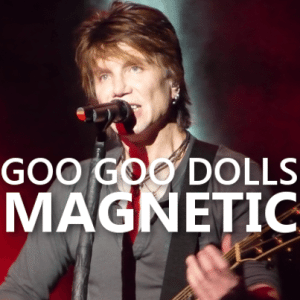 kelly michael goo goo dolls come to me new album magnetic. Black Bedroom Furniture Sets. Home Design Ideas