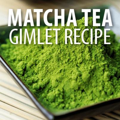 Dr Oz: Matcha Tea Gimlet Recipe Fat Blocker + TE3