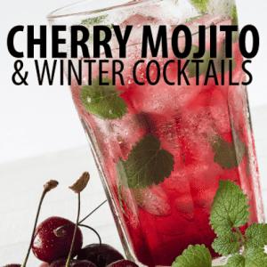 Ginger Rabbit Cocktail, Lemon Rosemary Martini + Winter Cherry Mojito