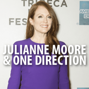 """Kelly & Michael: Julianne Moore Non-Stop Review + """"Story of My Life"""""""