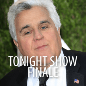 """Jay Leno Tonight Show Retirement & """"Remember When It Rained"""" Video"""