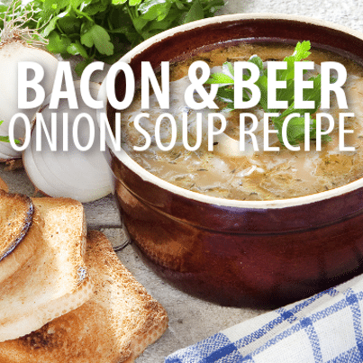 Bacon, Beer & Worcestershire Onion Soup Recipe + Blue Cheese Croutons