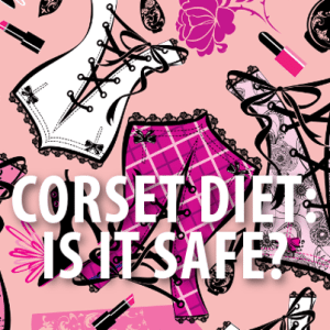 Dr Oz: Should You Wear a Corset To Lose Weight? Corset Diet Review
