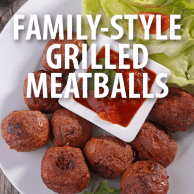 Love Chef Francis Anthony Aunt Ida's Grilled Meatballs Recipe