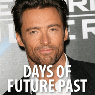 Hugh Jackman Bedroom Scenes + X-Men: Days of Future Past Review