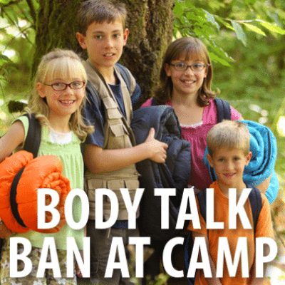 """GMA: Summer Camps Ban Body Talk + """"Good Girls Don't Get Fat"""" Review"""