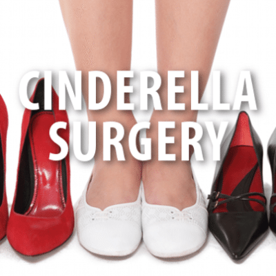 Cinderella Surgery, Quest for the Perfect Foot + Dangers in Surgery